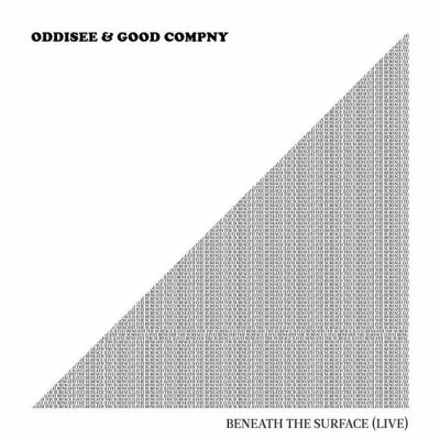 Oddisee & Good Compny – Beneath The Surface (Live) (WEB) (2017) (320 kbps)