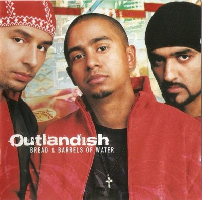 Outlandish – Bread & Barrels Of Water (CD) (2002) (FLAC + 320 kbps)