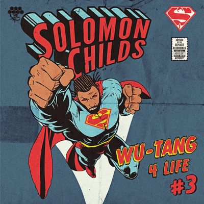 Solomon Childs – Wu-Tang 4 Life 3 (WEB) (2013) (320 kbps)