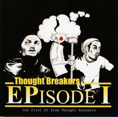 Thought Breakers – EPisode I (CD) (2003) (FLAC + 320 kbps)