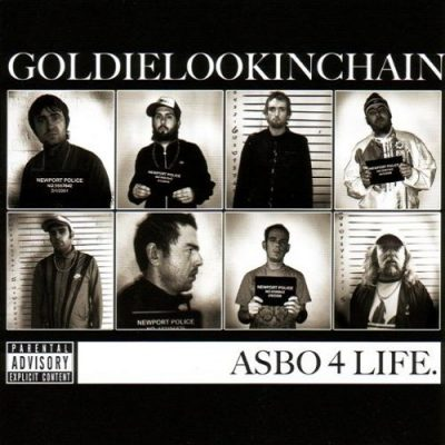 Goldie Lookin Chain – ASBO 4 Life (2009) (CD) (FLAC + 320 kbps)