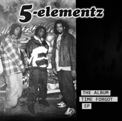 5-Elementz – The Album Time Forgot EP (WEB) (1998) (320 kbps)
