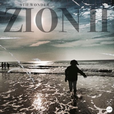 9th Wonder – Zion II (WEB) (2017) (320 kbps)