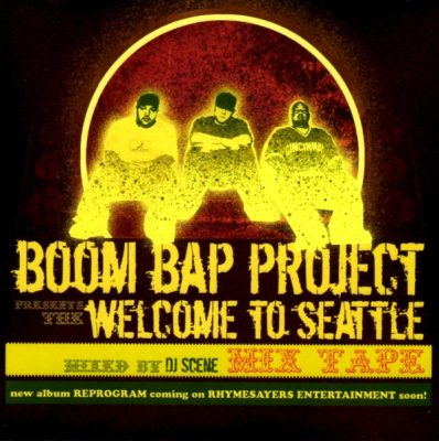 Boom Bap Project – Welcome To Seattle: Mixed by DJ Scene (CD) (2005) (FLAC + 320 kbps)