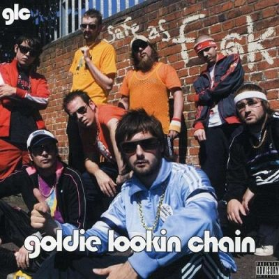Goldie Lookin Chain – Safe As Fuck (2005) (CD) (FLAC + 320 kbps)