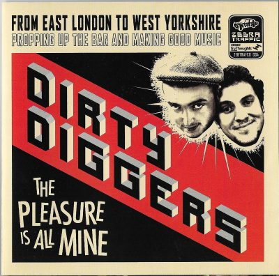 Dirty Diggers – The Pleasure Is All Mine (2007) (CD) (FLAC + 320 kbps)