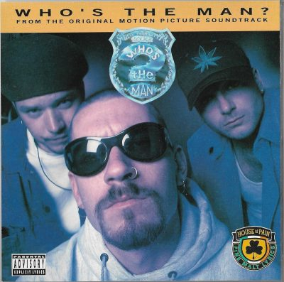 House Of Pain – Who's The Man? (1993) (CDM) (FLAC + 320 kbps)