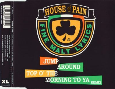 House Of Pain – Jump Around / Top O' The Morning To Ya (Remix) (CDS) (1993) (FLAC + 320 kbps)