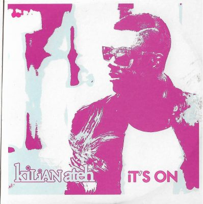 Kilian Ateh – It's On (2009) (CDS) (FLAC + 320 kbps)