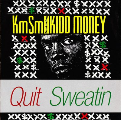 KMSM – Quit Sweatin (Got To Get Off My Tip) (CDS) (1991) (FLAC + 320 kbps)
