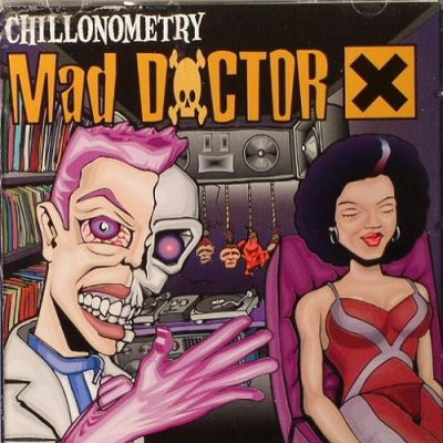 Mad Doctor X – Chillonometry (2001) (CD) (FLAC + 320 kbps)