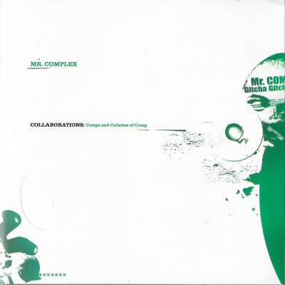 Mr. Complex – Collaborations: Comps and Collabos of Comp (2004) (CD) (FLAC + 320 kbps)
