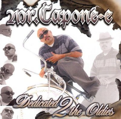 Mr. Capone-E – Dedicated 2 The Oldies (CD) (2003) (FLAC + 320 kbps)