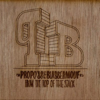 Propo'88 & Blabbermouf – From The Top Of The Stack (CD) (2012) (FLAC + 320 kbps)