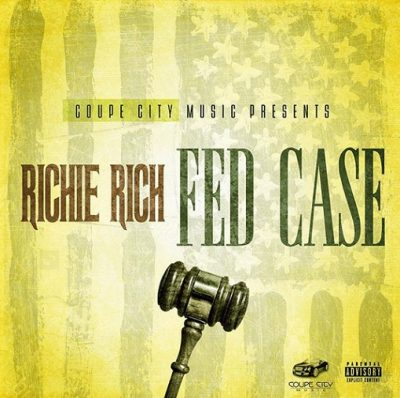 Richie Rich – Fed Case (WEB) (2017) (FLAC + 320 kbps)