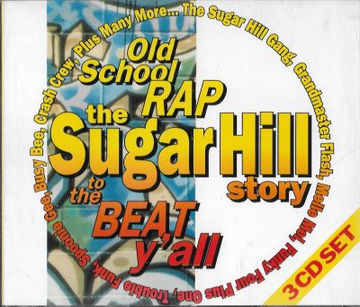 Various – Old School Rap – The Sugar Hill Story (To The Beat Y'all) (1992) (3xCD) (FLAC + 320 kbps)