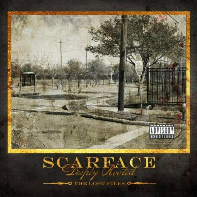 Scarface – Deeply Rooted: The Lost Files (WEB) (2017) (FLAC + 320 kbps)