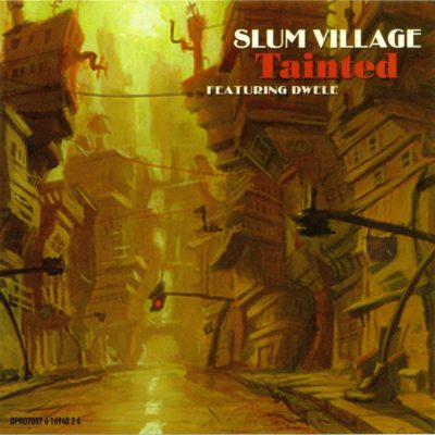 Slum Village – Tainted (CDS) (2002) (FLAC + 320 kbps)