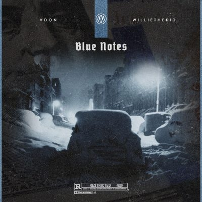 Willie The Kid & V Don – Blue Notes (WEB) (2017) (320 kbps)