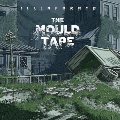 Illinformed – The Mould Tape (2015) (CD) (FLAC + 320 kbps)
