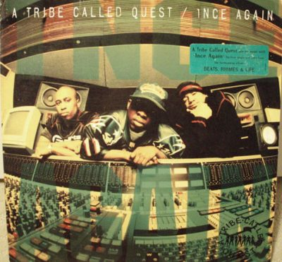 A Tribe Called Quest – 1nce Again (Promo VLS) (1996) (FLAC + 320 kbps)