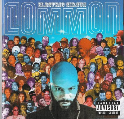 Common – Electric Circus (EU Version) (2002) (CD + DVD) (FLAC + 320 kbps)