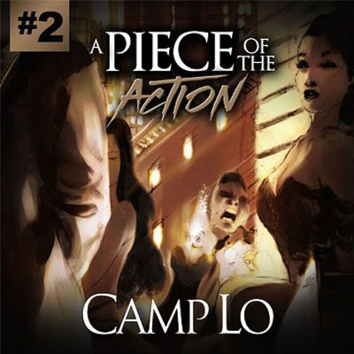 Camp Lo – A Piece Of The Action Vol. 2 (WEB) (2017) (320 kbps)