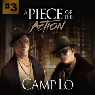 Camp Lo – A Piece Of The Action Vol. 3 (2017) (320 kbps)