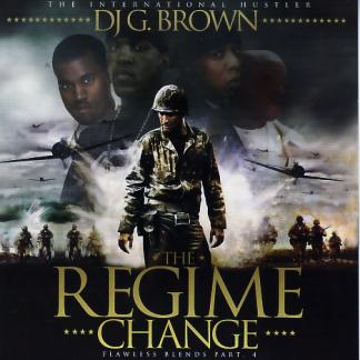 DJ G. Brown – The Regime Change (CD) (2004) (FLAC + 320 kbps)