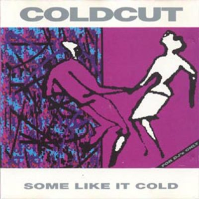 Coldcut – Some Like It Cold (1990) (CD) (FLAC + 320 kbps)