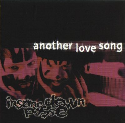 Insane Clown Posse – Another Love Song (CDS) (1999) (FLAC + 320 kbps)