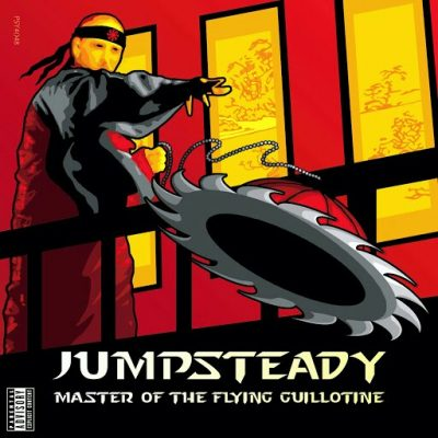 Jumpsteady – Master Of The Flying Guillotine (WEB) (2005) (320 kbps)