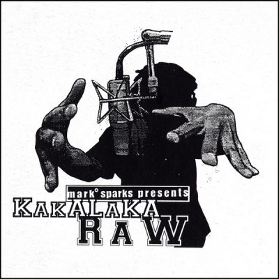 Mark Sparks – Mark Sparks Presents Kakalaka Raw (Vinyl) (1996-2016) (FLAC + 320 kbps)