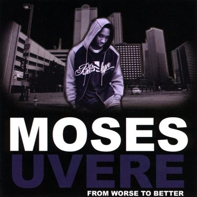 Moses Uvere – From Worse To Better (WEB) (2008) (320 kbps)
