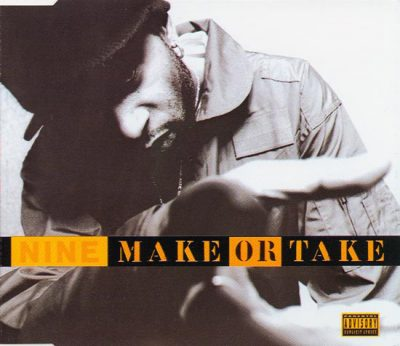 Nine – Make Or Take (CDS) (1996) (FLAC + 320 kbps)