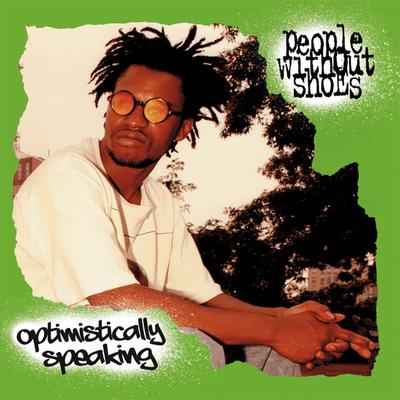 People Without Shoes – Optimistically Speaking (CD) (2016) (FLAC + 320 kbps)
