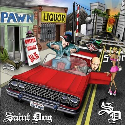 Saint Dog – Ghetto Guide (CD) (2004) (FLAC + 320 kbps)