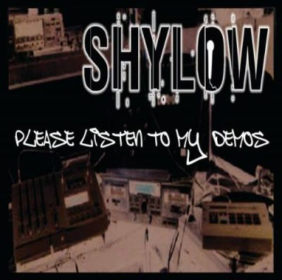 Shylow – Please Listen To My Demos (CD) (2017) (320 kbps)