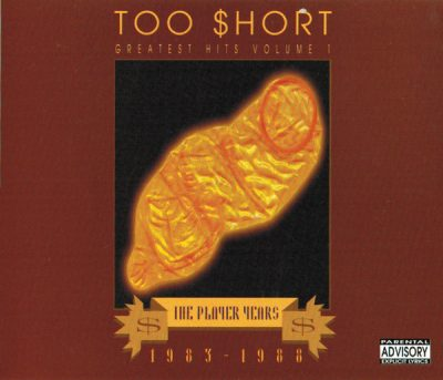 Too Short – Greatest Hits, Volume 1: The Players Years 1983-1988 (2xCD) (1993) (FLAC + 320 kbps)