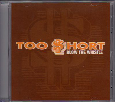 Too Short – Blow The Whistle (CDS) (2006) (FLAC + 320 kbps)