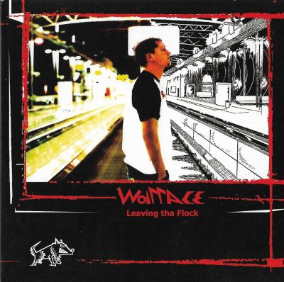 Wolfface – Leaving Tha Flock (2005) (CD) (FLAC + 320 kbps)