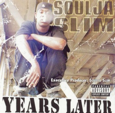 Soulja Slim – Years Later (CD) (2002) (FLAC + 320 kbps)