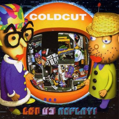 Coldcut – Let Us Replay! (1999) (CD) (FLAC + 320 kbps)