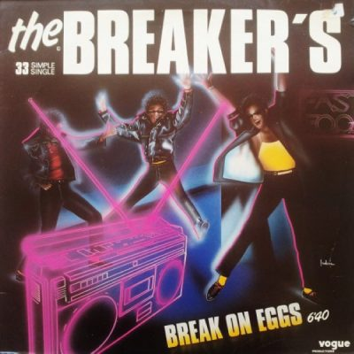 The Breaker's – Break On Eggs (1984) (VLS) (FLAC + 320 kbps)
