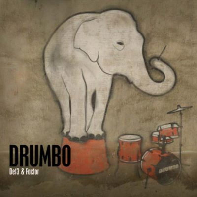 Def3 & Factor – Drumbo (CD) (2009) (FLAC + 320 kbps)