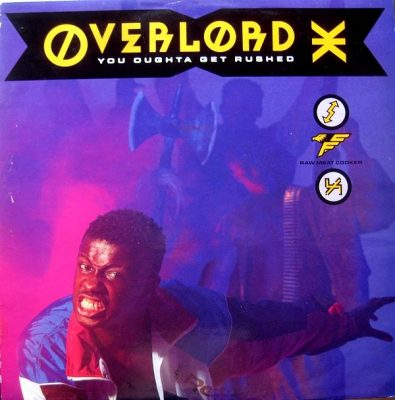 Overlord X – You Oughta Get Rushed (1990) (VLS) (320 kbps)