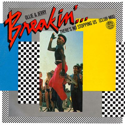 Ollie & Jerry – Breakin'… There's No Stopping Us (1984) (AUS VLS) (FLAC + 320 kbps)