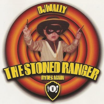 DJ Wally – The Stoned Ranger Rydes Again (1999) (CD) (FLAC + 320 kbps)