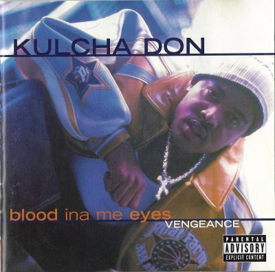 Kulcha Don – Blood Ina Me Eyes Vengeance (2001) (CD) (FLAC + 320 kbps)