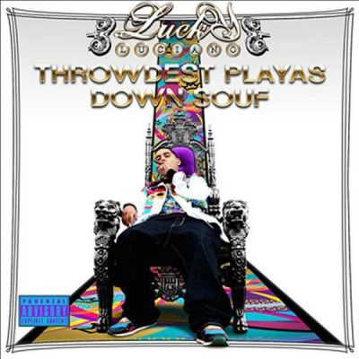 Lucky Luciano – Throwdest Playas Down Souf (2xCD) (2007) (FLAC + 320 kbps)